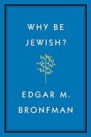 Why Be Jewish