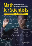 Cover image of Math for Scientists : Refreshing the Essentials
