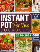 Instant Pot For Two Cookbook 2020 2021