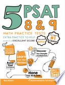 5 PSAT 8 9 Math Practice Tests