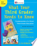 What Your Third Grader Needs to Know  Revised and Updated