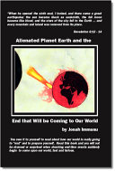 Alienated Planet Earth and the End that Will be Coming to Our World ebook