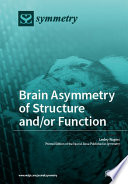 Brain Asymmetry Of Structure And Or Function Book PDF
