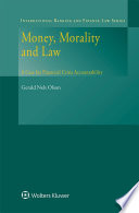 Money  Morality and Law