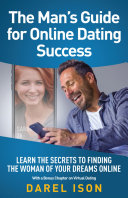 The Man S Guide For Online Dating Success