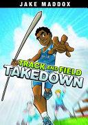 Jake Maddox: Track and Field Takedown