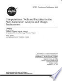 Computational Tools and Facilities for the Next-generation Analysis and Design Environment