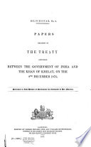Papers Relating to the Treaty Concluded Between the Government of India and the Khan of Khelat  on the 8th December 1878
