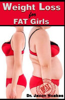 Weight Loss for Fat Girls