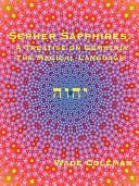 Sepher Sapphires  A Treatise on Gematria    The Magical Language    Book PDF