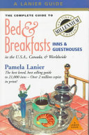 Pdf The Complete Guide to Bed and Breakfasts Inns and Guesthouses
