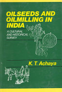 Oilseeds and Oilmilling in India