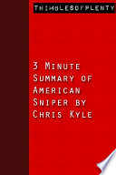3 Minute Summary of American Sniper by Chris Kyle