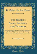 The World S Sages Infidels And Thinkers