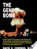 The Gene Bomb