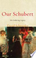 Our Schubert