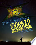 The Scientist s Guide to Cardiac Metabolism