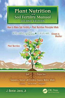 Plant Nutrition and Soil Fertility Manual  Second Edition