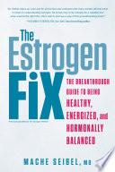 The Estrogen Fix Book