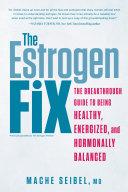 The Estrogen Fix Pdf/ePub eBook
