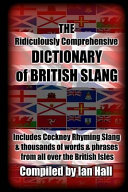The Ridiculously Comprehensive Dictionary of British Slang