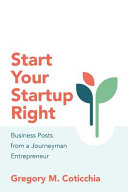 Start Your Startup Right
