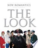 New Romantics  The Look