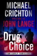 Pdf Drug of Choice Telecharger