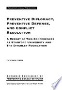 Preventive Diplomacy Preventive Defense And Conflict Resolution