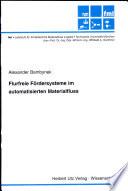 Flurfreie Fördersysteme im automatisierten Materialfluss