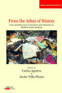 From the Ashes of History: Loss and Recovery of Archives and ...