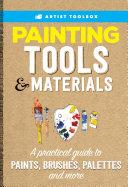 Artist's Toolbox: Painting Tools & Materials