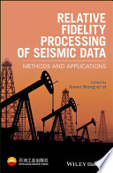 Relative Fidelity Processing of Seismic Data