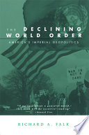 The Declining World Order
