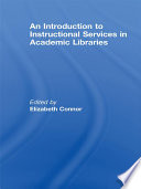 An Introduction To Instructional Services In Academic Libraries Book PDF
