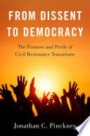 From Dissent to Democracy