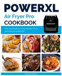 Power XL Air Fryer Pro Cookbook
