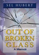 Out of Broken Glass [Pdf/ePub] eBook