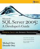 Microsoft SQL Server 2005 Developer s Guide
