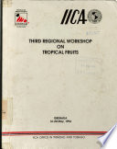 Third Regional Workshop on Tropical Fruits Book