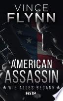 American Assassin - Wie alles begann