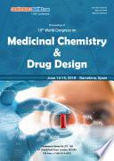 Proceedings of 10th World Congress on Medicinal Chemistry   Drug Design 2018