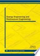 Energy Engineering and Environment Engineering
