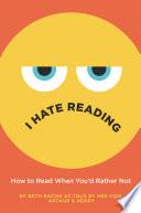 I Hate Reading