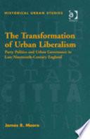 The Transformation Of Urban Liberalism