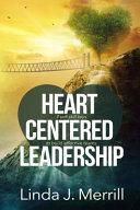 Heart Centered Leadership  7 Soft Skill Keys to Build Effective Teams