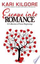 Escape into Romance