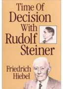Time of Decision with Rudolf Steiner