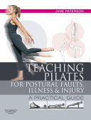E-Book Teaching Pilates for Postural Faults, Illness and Injury