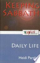 Keeping Sabbath  Daily Life